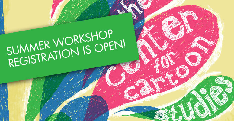 summer_workshop_registration_open_CartoonStudies