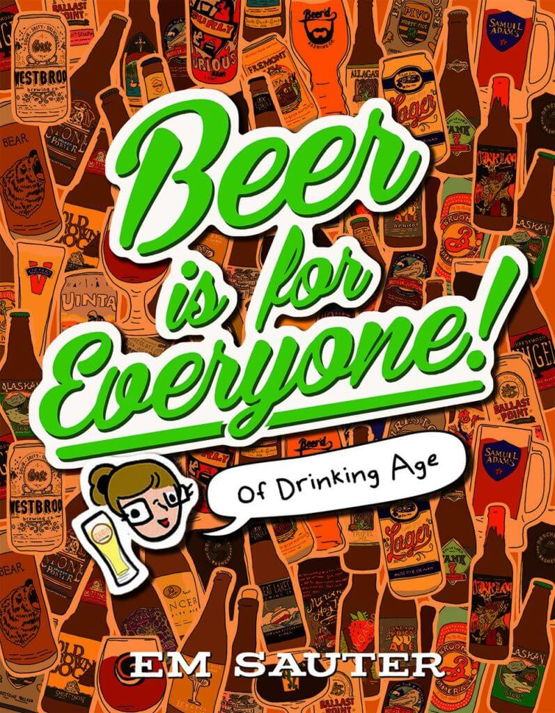 Beer is for Everyone! by Em Sauter