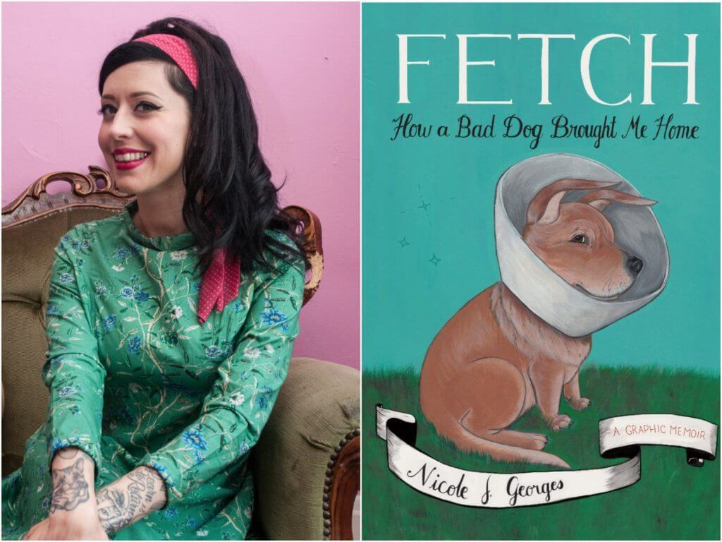 Nicole Georges and her book Fetch