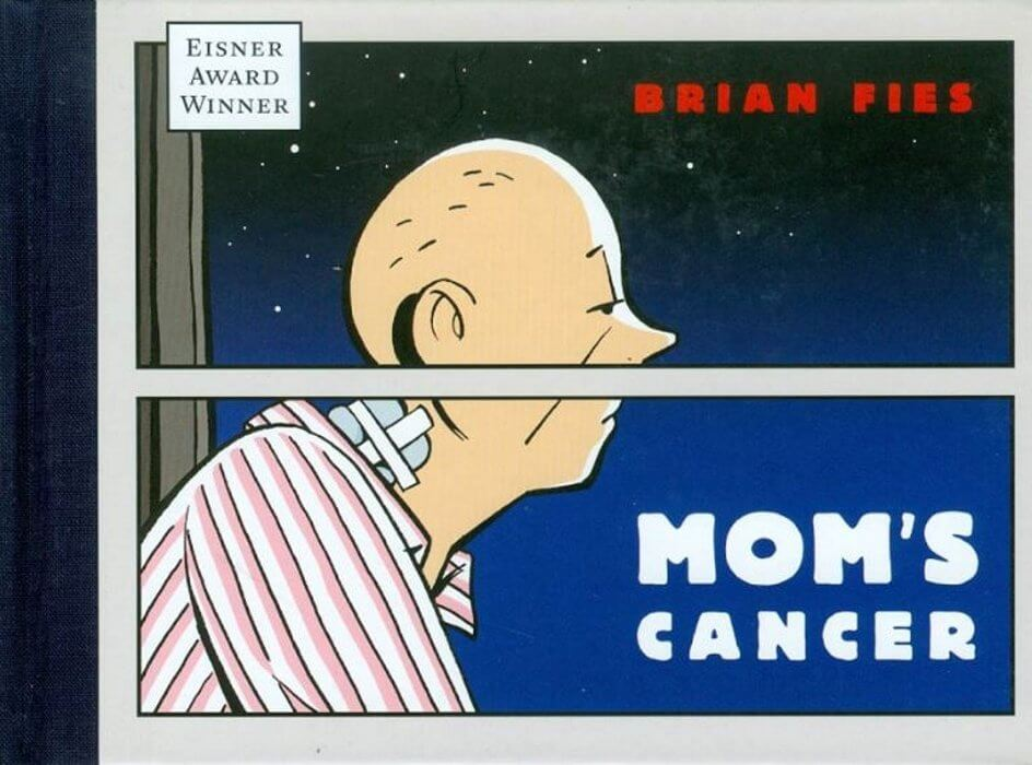 Cover of Mom's Cancer by Brian Fies