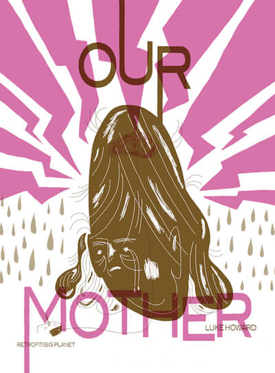 Cover of Our Mother by Luke Howard
