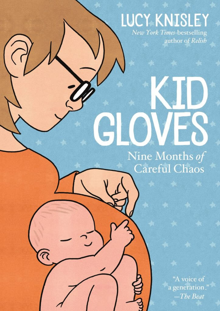 Cover of Kid Gloves by Lucy Knisley