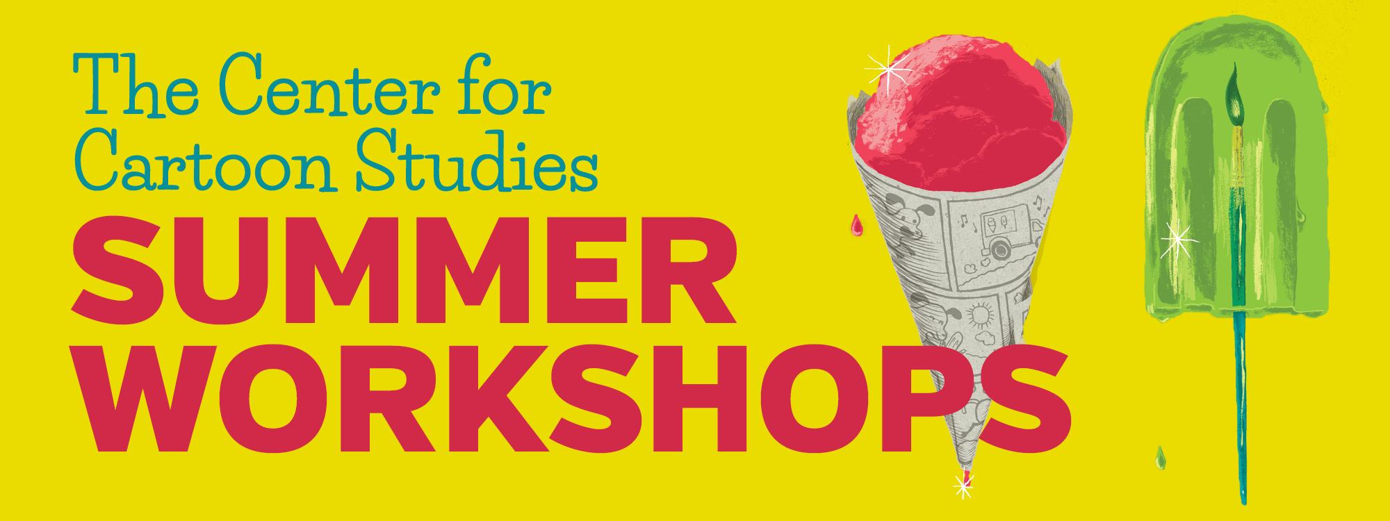 Cartooning Summer Workshops   The Center for Cartoon Studies The