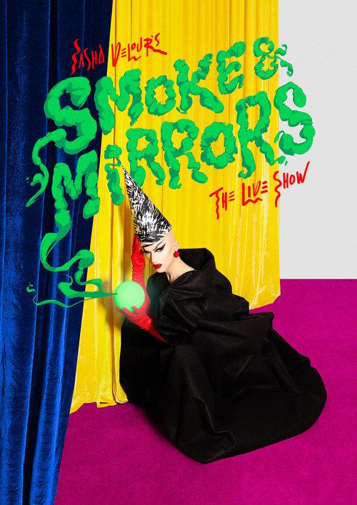 Smoke and Mirrors by Sasha Velour